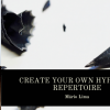 CREATE YOUR OWN HYPNOTIC REPERTOIRE